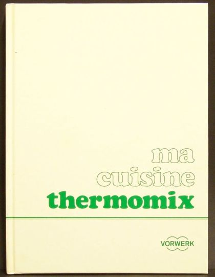 Ma Cuisine Thermomix