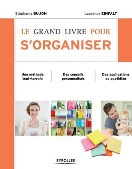Le Grand Livre Pour S'Organiser