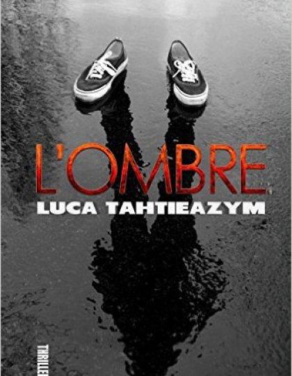 L Ombre - Luca Tahtieazym 2016
