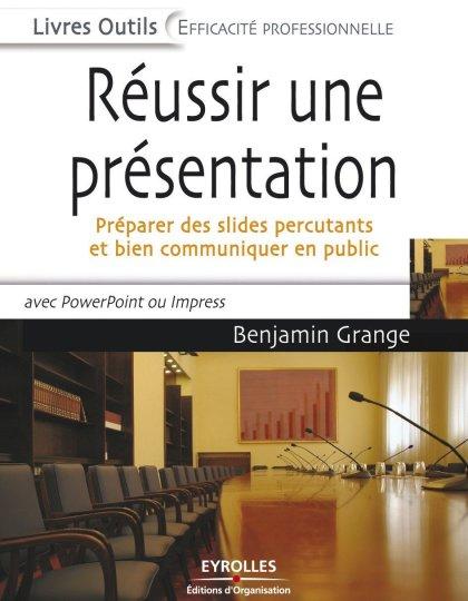 Réussir une présentation : Préparer des slides percutants et bien communiquer en public