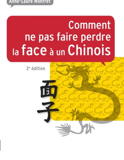 Comment ne pas faire perdre la face à un Chinois