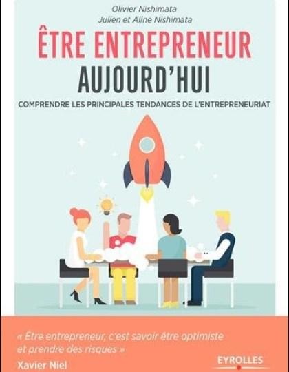 Etre entrepreneur aujourd'hui - Comprendre les principales tendances de l'entrepreneuriat