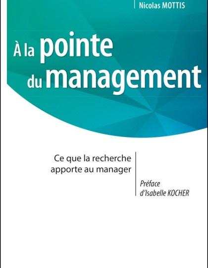 A la pointe du management : Ce que la recherche apporte au manager