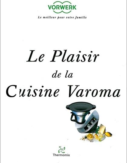 Le plaisir de la cuisine Varoma