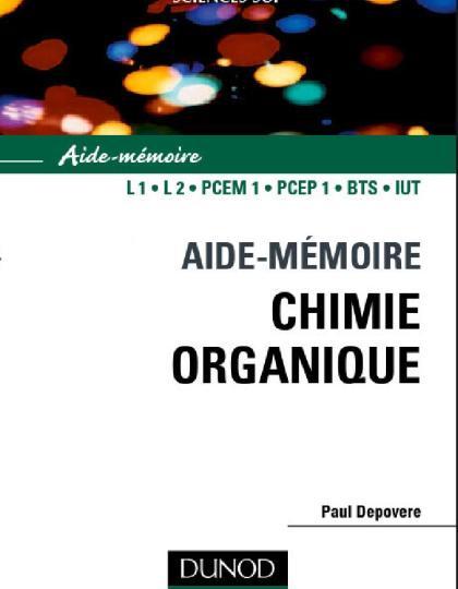 Aide-mémoire de chimie organique : Nomenclature et réactivité