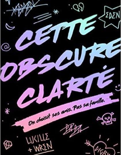 Cette Obscure Clarté (2016) - Estelle Laure
