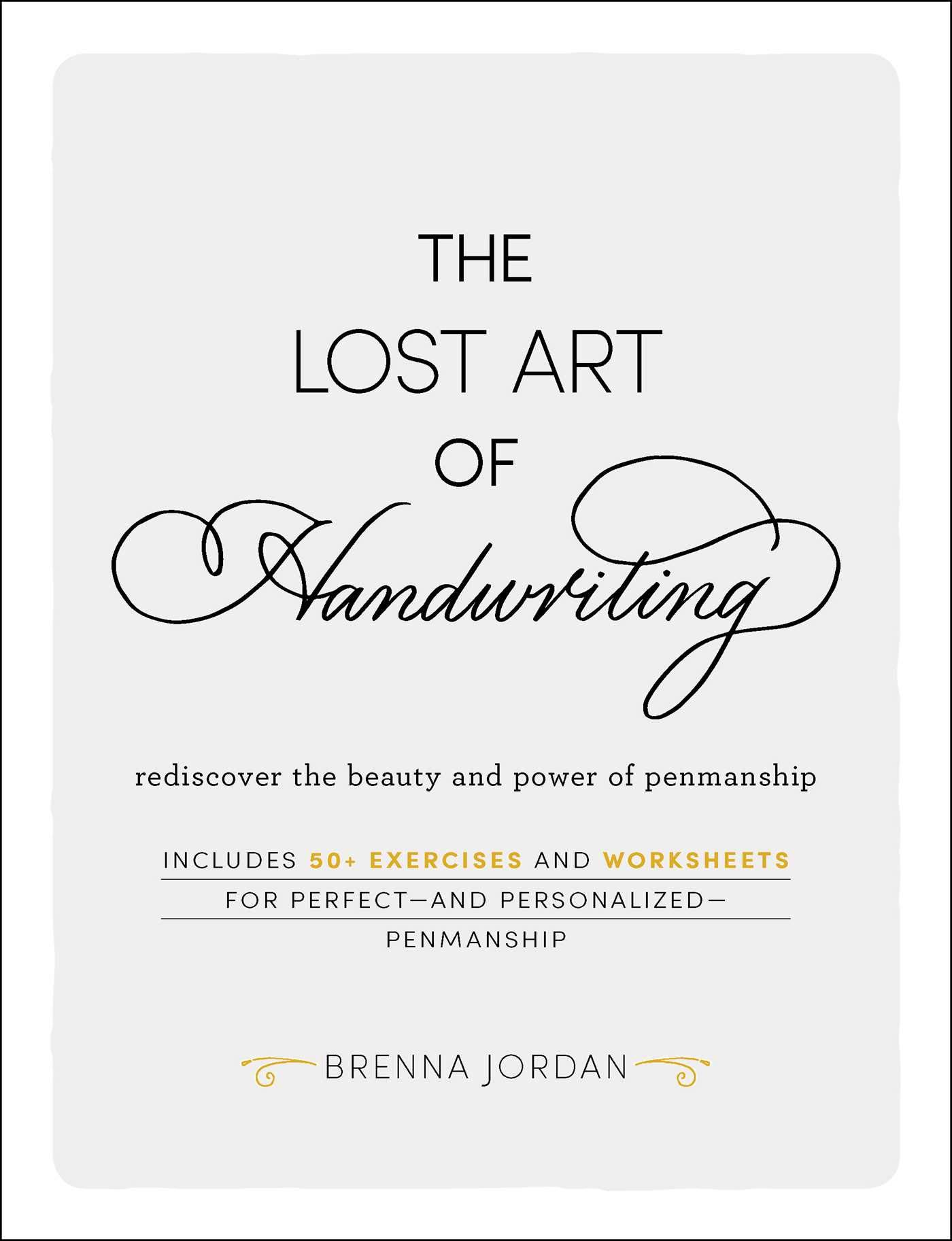 The Lost Art Of Handwriting Rediscover The Beauty And Power Of Penmanship P2p Releaselog