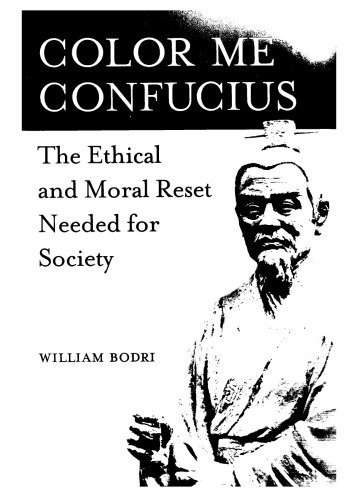 Color I Confucius: Moral and Moral Reset for Society