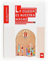 Catequesis 3 La Iglesia es nuestra Madre