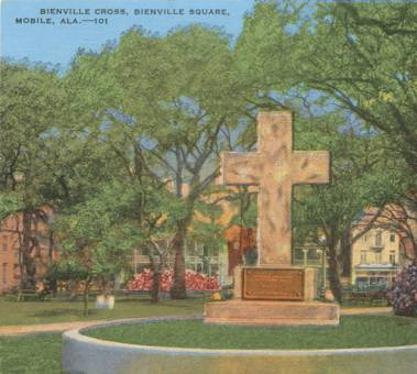 1906: In Bienville Square, Mobile, a massive stone cross in honor of Jean Baptiste Le Moyne, Sieur de Bienville, Governor of Louisiana and founder of its first permanent capitol, Mobile, 1711.
