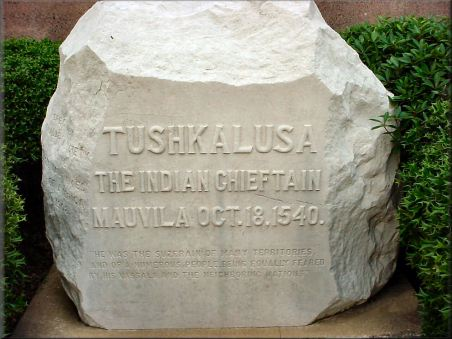 1908: Boulder in Tuscaloosa honoring Tushkalusa, Indian Chief, October 18, 1540.