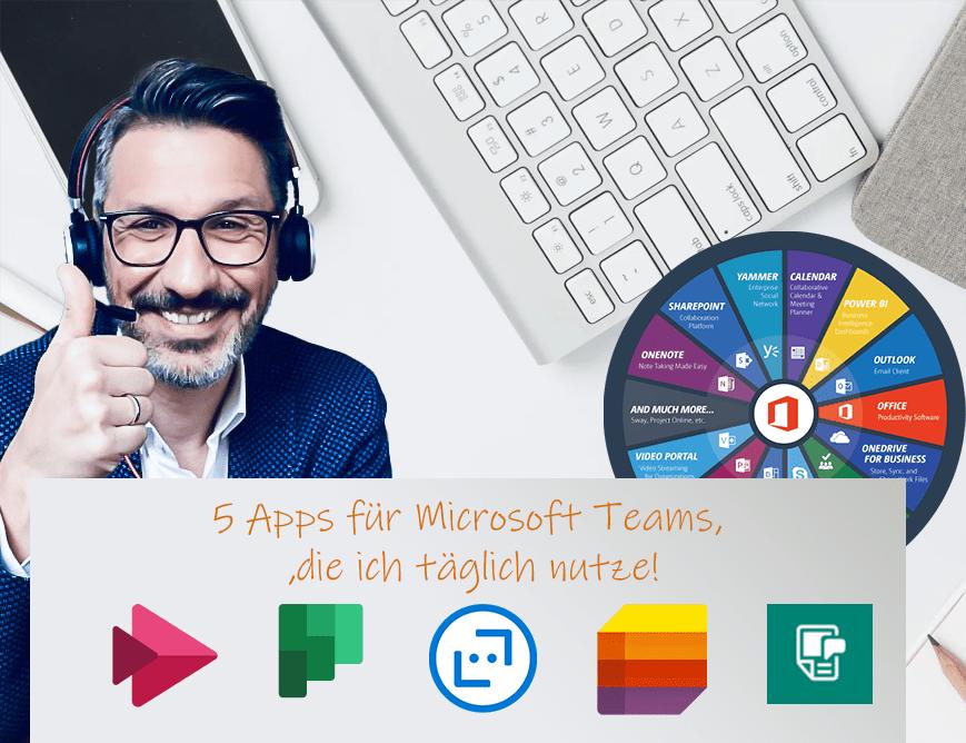 5 Apps für Microsoft Teams, die ich täglich nutze