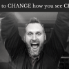 It's time to CHANGE how you see CHANGE!