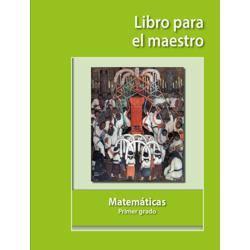 Matemáticas primer grado libro para el maestro