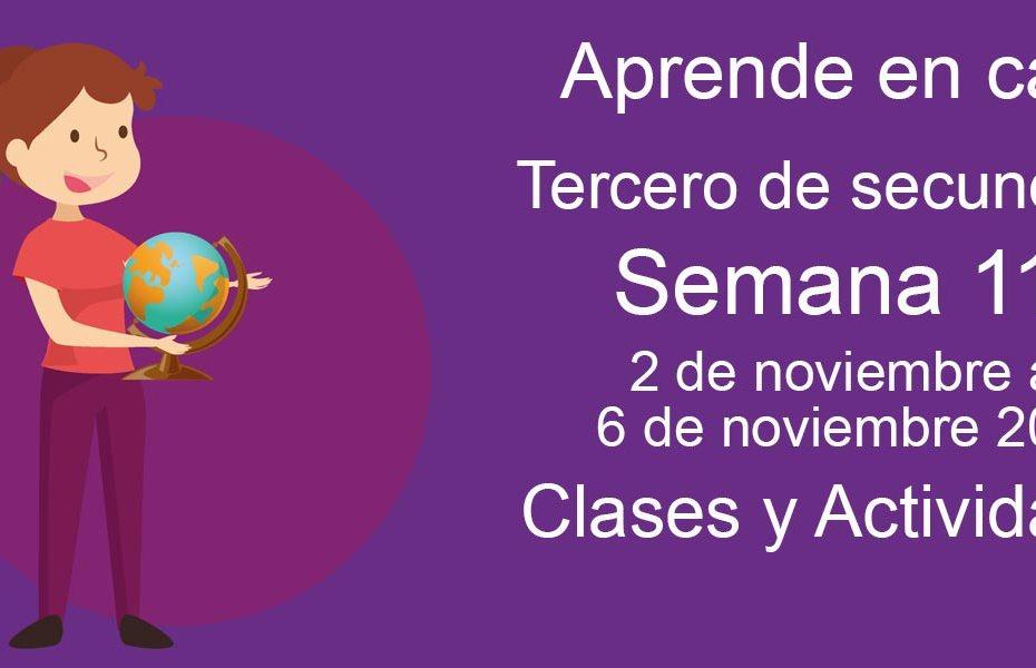 Aprende en casa Tercero de Secundaria semana 11 del 2 al 6 de noviembre 2020 clases y actividades