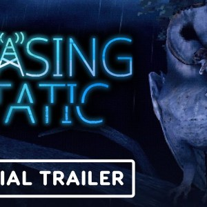 Chasing Static - Official Launch Trailer