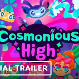 Cosmonious High - Official Reveal Trailer