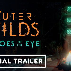 Outer Wilds: Echoes of the Eye - Official Launch Trailer