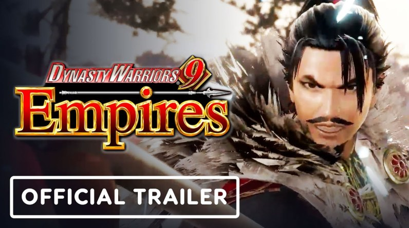 Dynasty Warriors 9 Empires - Official Release Date Trailer