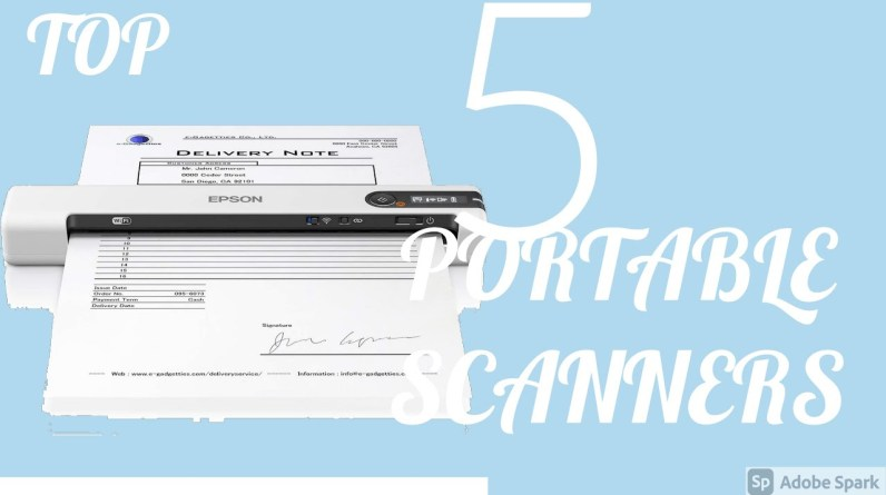 The Top 5 Portable Document Scanner