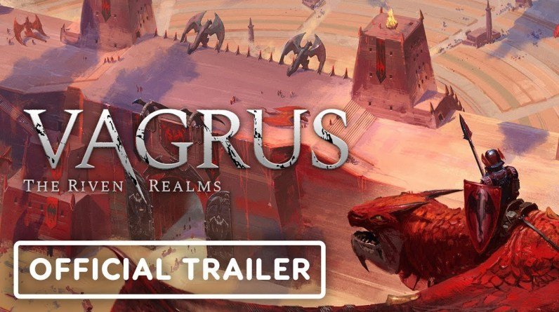 Vagrus: The Riven Realms - Official Launch Trailer
