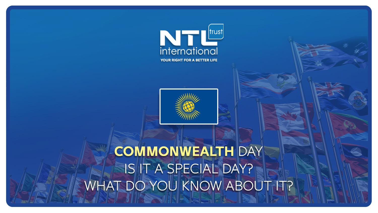 Do you know that the Commonwealth includes third of the world NTL