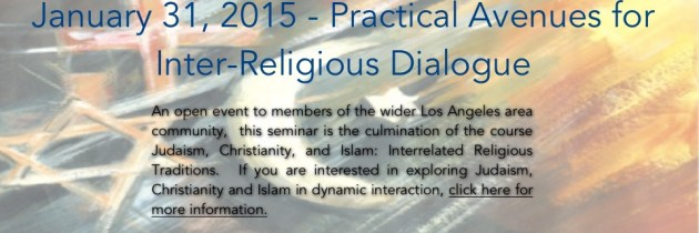 January 31, 2015 – Practical Avenues for Inter-Religious Dialogue