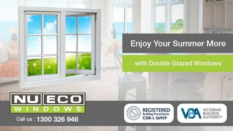 Enjoy Your Summer More with Double Glazed Windows