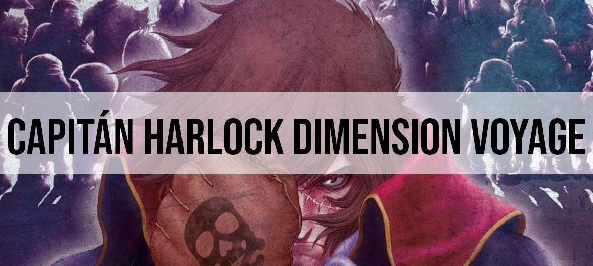 Capitán Harlock Dimension Voyage