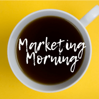 Marketing Morning