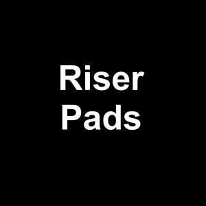 Riser Pads