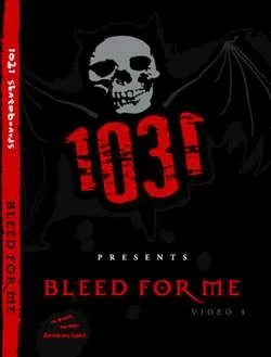 1031 Bleed For Me DVD