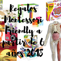Regalos Montessori Friendly Para Niñxs a Partir de 6 Años (2018)