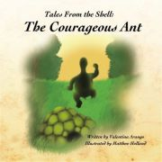 Tales From the Shell: The Courageous Ant,