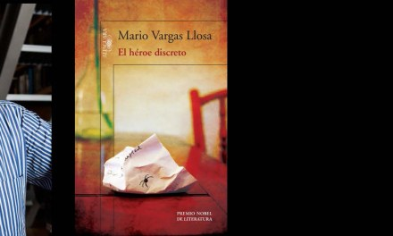 El héroe discreto de Vargas Llosa