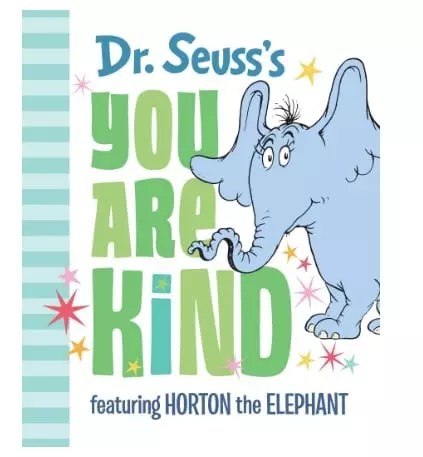 Back to School Dr Seuss's You Are Kind