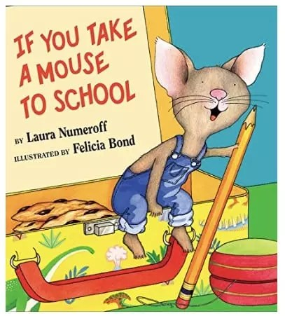 Back to School If You Take A Mouse