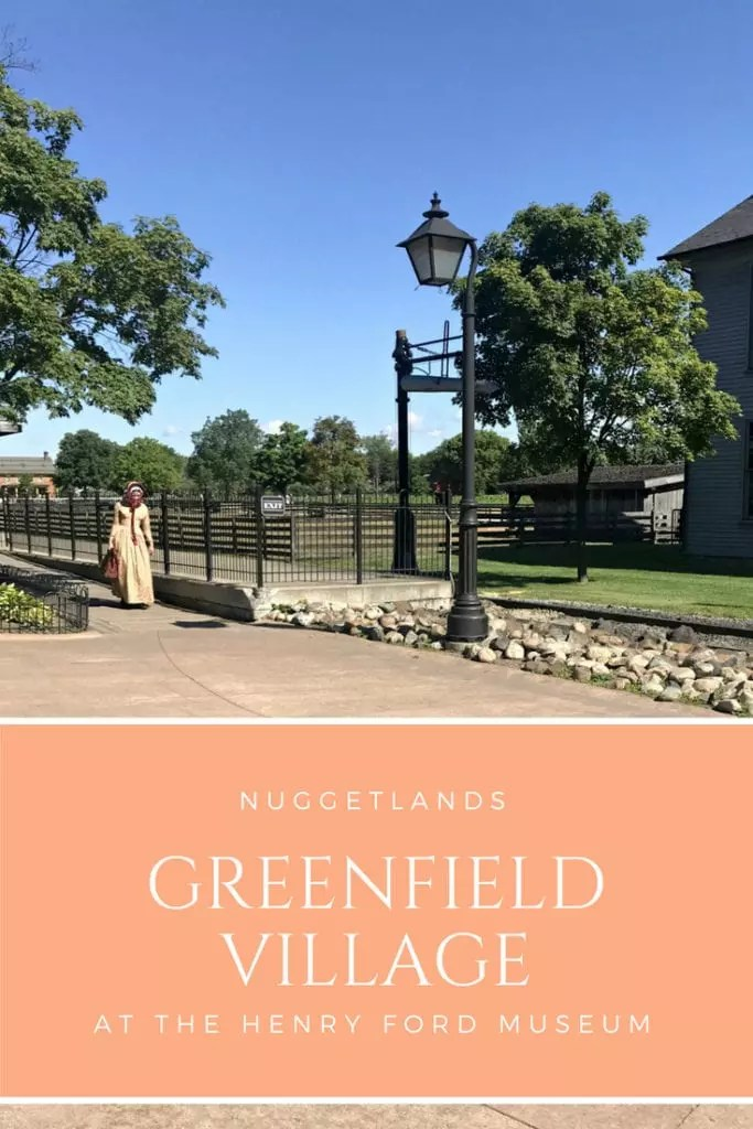 Henry Ford Museum and Greenfield Village