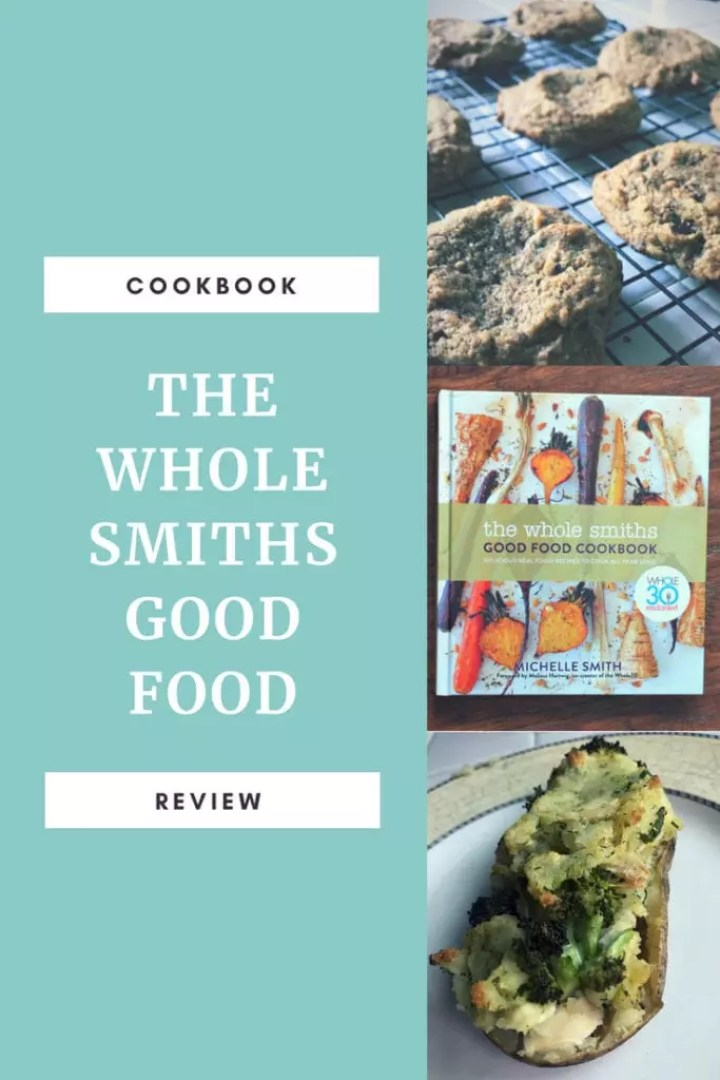 Cookbook Review The Whole Smiths Good Food Nuggetlands