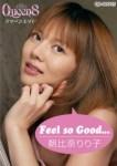 Feel so Good…