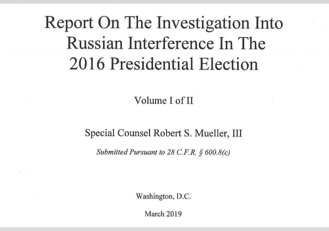 Robert Mueller, Russian Interference, 2016, Presidential Election, 2016 Presidential Election, Trump, Special Counsel, Investigation, Redacted Mueller Report, Full report,