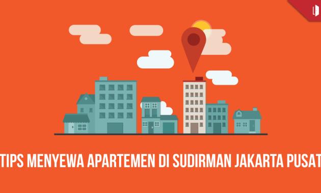 tips-menyewa-apartemen-di-sudirman-jakarta-pusat