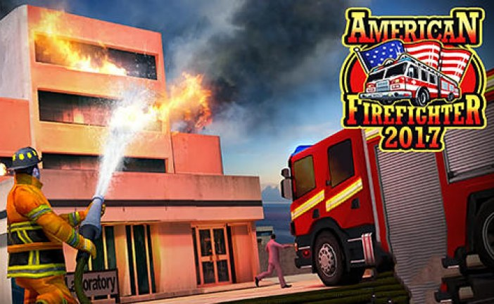 American Firefighter 2017 Game Android Free Download