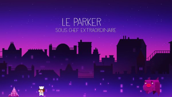Le Parker Sous chef extraordinaire Game Ios Free Download