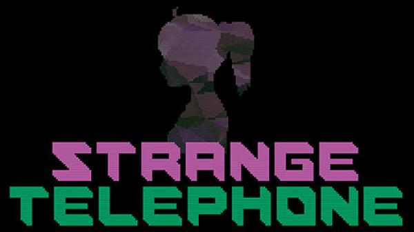 Strange Telephone Game Android Free Download
