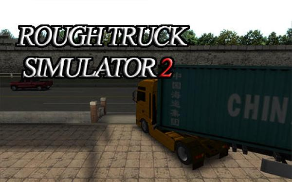 Rough Truck Simulator 2 Game Android Free Download