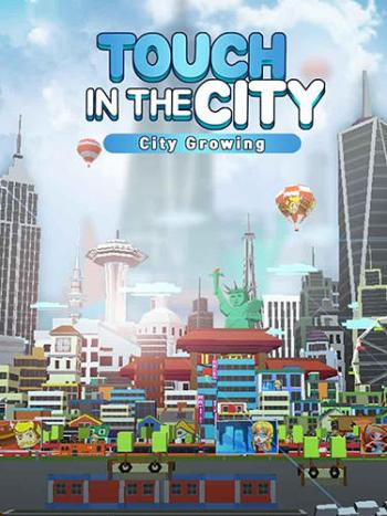 City Growing Touch In The City Game Android Free Download