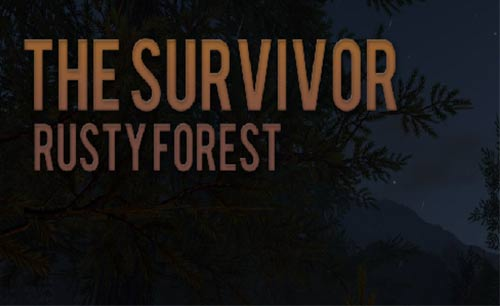 The Survivor Rusty Forest Game Android Free Download