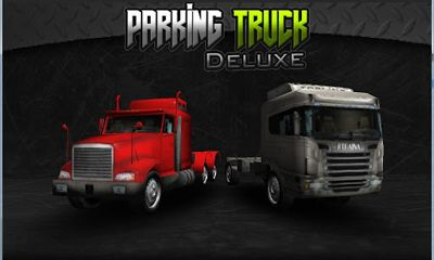 Parking Truck Deluxe Game Android Free Download