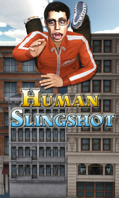 Human Slingshot 3D Game Android Free Download